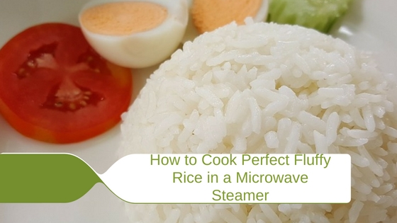 How to Cook Rice in a Microwave Steamer