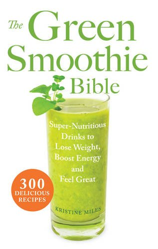 the green smoothy bible