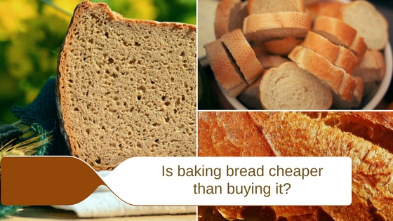 Is Baking Bread Cheaper Than Buying It?