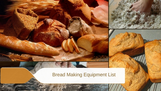 The Easy Guide Bread Making Equipment List
