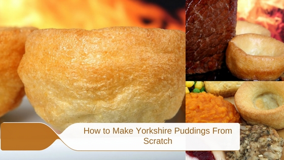 How to Make Yorkshire Puddings From Scratch