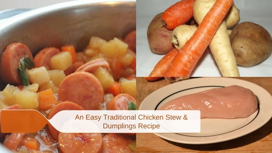 A Traditional Easy Chicken Stew and Dumplings Recipe