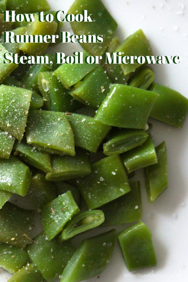 How to Cook Runner Beans Steam, Boil or Microwave